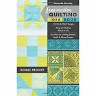 Free-Motion Quilting Idea Book: 155 Mix & Match Designs Bring 30 Fabulous Blocks to Life Plus Plans for Sashing, Borders, Motifs & Allover Designs by Amanda Murphy (Paperback, 2015)