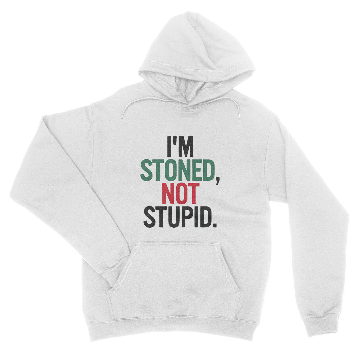 I am Stoned Not Stupid Weed Quote Cannabis Cool Boys Unisex Hoodie