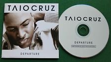 Taio Cruz Departure inc Fly Away & Driving Me Crazy + CD