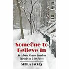 Someone To Believe In: An Advent Course based on Miracle on 34th Street by Sheila Jacobs (Paperback, 2015)