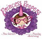 Princess Peepers by Pam Calvert (2011, Paperback)