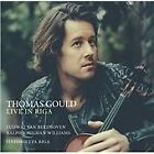 Thomas Gould: Live in Riga (2015)