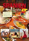 Erleben und Genießen Spanien (2013, Gebundene Ausgabe)