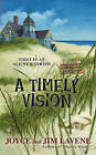 A Timely Vision by Joyce Lavene (Paperback / softback, 2010)