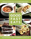 Good Fast Eats by Amy Flanigan (Paperback / softback, 2016)