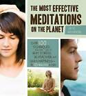 The Best Meditations on the Planet: 120 Techniques to Beat Stress, Improve Health, and Create Happiness-in Just Minutes Per Day by Martin Hart, Skye Alexander (Paperback, 2011)