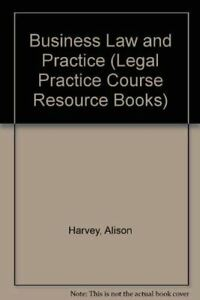 Business-Law-and-Practice-Legal-Practice-Course-Resource-Books-Harvey-Alison