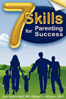 7 Skills for Parenting Success by Laurie Berdahl Johnson, Brian D Johnson (Paperback / softback, 2009)