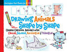 Drawing Animals Shape by Shape: Create Cartoon Animals with Circles, Squares, Rectangles & Triangles by Christopher Hart (Spiral bound, 2015)