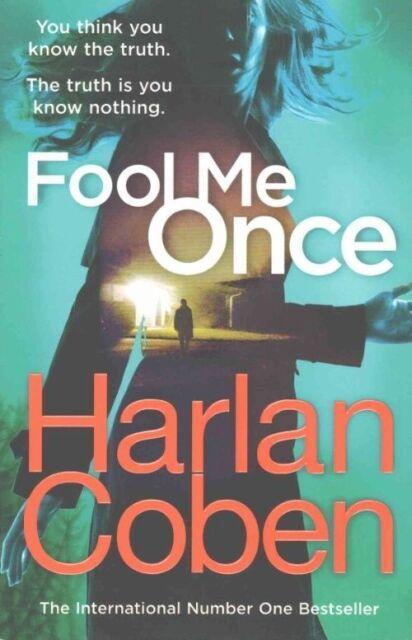 Fool Me Once, Coben, Harlan, Excellent Book