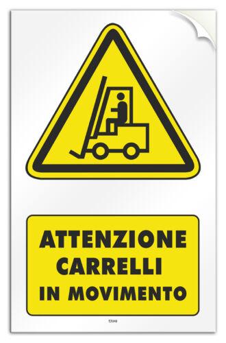 """Cartello PVC adesivo /""""Attenzione Carrelli in Movimento/"""" legge 626"""
