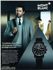 PUBLICITE ADVERTISING 0105  2014   MONT BLANC  montre CHRONO DLC  & H. JACKMAN