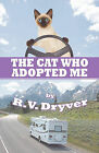 The Cat Who Adopted Me by R V Dryver (Paperback / softback, 2009)