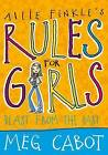 Allie Finkle's Rules for Girls: Blast from the Past by Meg Cabot (Paperback, 2010)