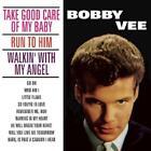 Take Good Care Of My Baby von Bobby Vee (2013)