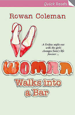 """AS NEW"" Woman Walks into a Bar (Quick Read), Coleman, Rowan, Book"
