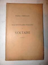 F. Tribolati: Sull'epistolario italiano del Voltaire Crusca 1878 dedica autore