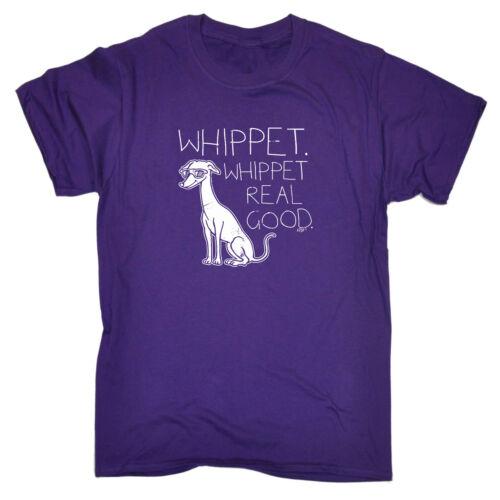 Drôle Nouveauté T-shirt homme tee tshirt-WHIPPET Whippet Real Good