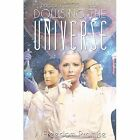Dowsing the Universe: A Freedom Promise by Barbara Sullivan-Nelson (Paperback / softback, 2013)