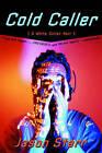 Cold Caller: A White Collar Noir by Jason Starr (Paperback, 1998)