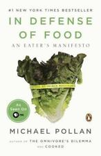 In Defense of Food : An Eater's Manifesto by Michael Pollan (2009, Paperback)