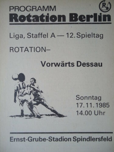 Programm 1985/86 Rotation Berlin Vorwärts Dessau Fußball Sport