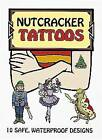 Nutcracker Tattoos by Marty Noble (Paperback, 2003)