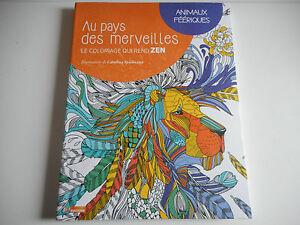 Coloriage Animaux Feeriques.Details Sur Le Coloriage Qui Rend Zen Animaux Feeriques C Spielmann