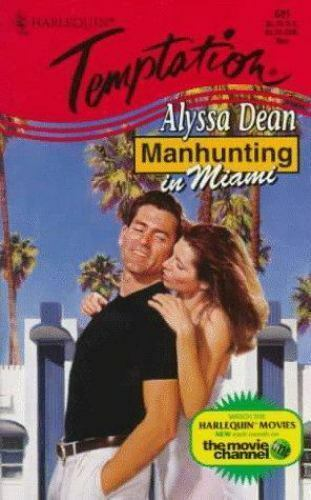 Manhunting In Miami [Manhunting ...] [Temptation] by Alyssa Dean , Mass Market P