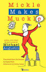 Mickle Makes Muckle by Michael Augustin (Hardback, 2007)