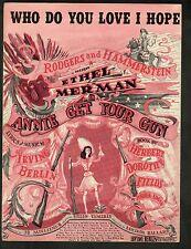 Who Do You Love I Hope 1946 Annie Get Your Gun Original Production Sheet Music