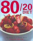The 80/20 Diet: 12 Weeks to a Better Body by Teri Cutter (Paperback, 2005)