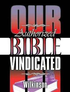 Our-Authorized-Bible-Vindicated-Brand-New-Free-P-amp-P-in-the-UK