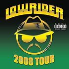 Lowrider 2008 Tour [PA] by Various Artists (CD, Apr-2008, Thump Records)