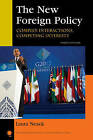 The New Foreign Policy: Complex Interactions, Competing Interests by Laura Neack (Paperback, 2013)