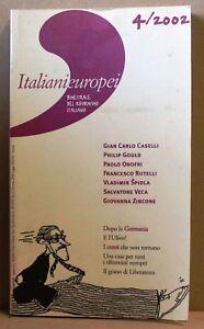 Mon ChéRi Italianieuropei - 4/2002 - Dopo La Germania, E L'ulivo?, I Conti Non Tornano