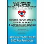 Live Longer! See Better! for You and Your Optometrist by Dorie Erickson (Paperback, 2013)