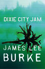 Dixie City Jam by James Lee Burke (Paperback, 1998)