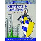 Hysterical Histories Knights and Castles by Autumn Publishing Ltd (Paperback, 2014)