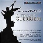 Antonio Vivaldi - Vivaldi: Di Trombe Guerriere (2015)