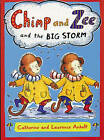 Chimp and Zee and the Big Storm by Laurence Anholt (Board book, 2005)