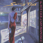 Swing This by The Hot Club of San Francisco (CD, Jan-2003, the Hot Club of San Francisco)