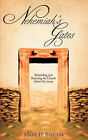 Nehemiah's Gates by Mark D Bristow (Paperback / softback, 2008)