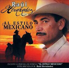 Al Estilo Mexicano by Raúl Hernández (CD, Dec-2007, 2 Discs, Fonovisa)