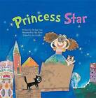 Princess Star: Numbers in Everyday Life by Ah-Hae Yun (Hardback, 2016)