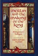 Merlin and the Making of the King (Booklist Editor's Choice. Books for Youth (A