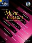 Movie Classics: This Volume in the Series  Schott Piano Lounge  Brings 18 Unforgettable Film Melodies to Life Again by Schott Musik International GmbH & Co KG (Mixed media product, 2006)
