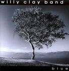 Blue by Willy Clay (CD, Jun-2010, Blackstone Records)