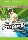 Cambridge English Prepare! Level 7 Student's Book and Online Workbook with Testbank: Level 7 by Nicholas Tims, James Styring, David McKeegan (Mixed media product, 2015)