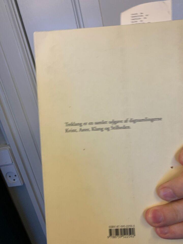 Treklang, Asger Schnack, genre: digte